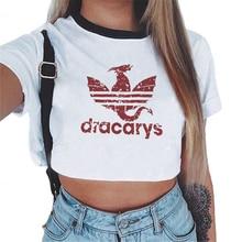 Camiseta Dracarys Tshirts Women Harajuku Short Sleeve Crop Top Fashion Game Of Thrones Daenerys Vintage White T-shirt