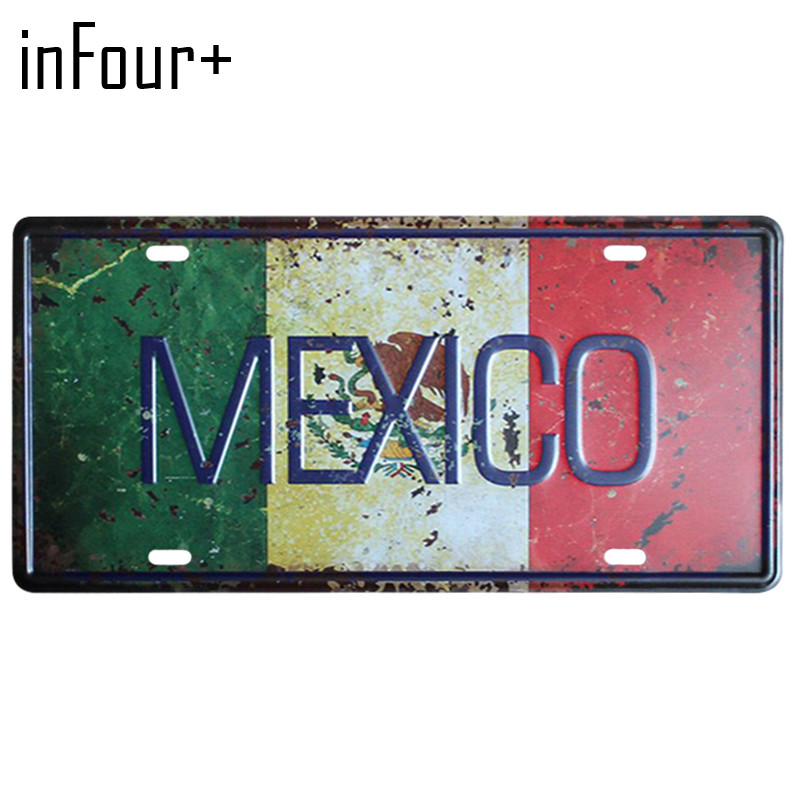 [inFour+] Hot MEXICO Flag Plate Metal Plate Car Number Tin Sign Bar Pub Cafe Home Decor Metal Sign Garage Painting Plaques Signs