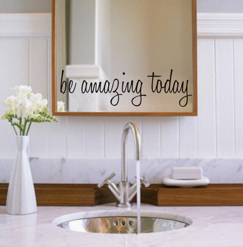 essere sorprendente oggi del vinile citazione decalcomania della parete specchio del bagno decorazione diy di arte