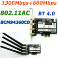 BCM94360CD 802.11AC 1900 Mbps Broadcom PCI-E Wi-fi Adaptador PCi Express PCI-1X Wi Fi Adaptador Bluetooth 4.0 BT 4.0 + 4 * Antena 6dBi
