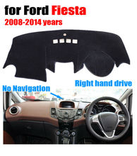 Car dashboard covers for Ford Fiesta no navigation 2008-2014 Right hand drive dashmat pad dash cover auto dashboard accessories