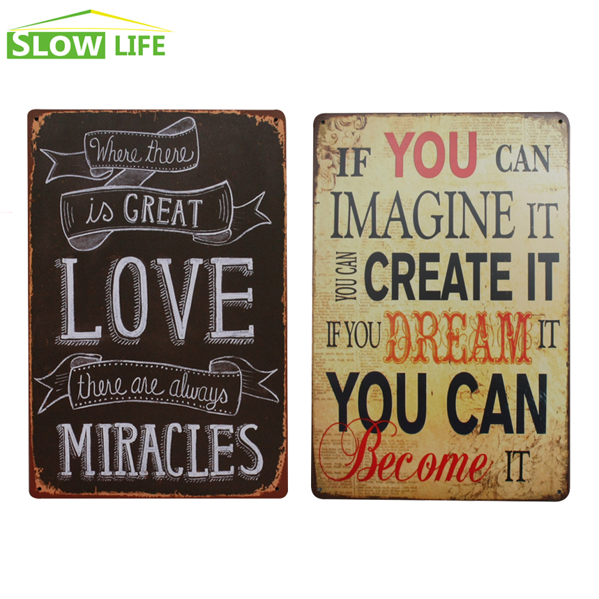 Us 4 46 10 Off Life Inspirational Quotes Metal Tin Sign Bar Pub Wall Decor Vintage Home Plaque Retro Painting Art Poster In