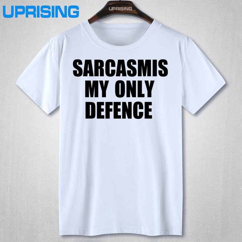 Sarcasm is my only defence Letters Print Women T shirt Funny Cotton Casual Shirt For Lady Black Top Tee Hipster BZ-327