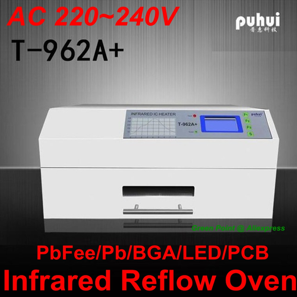 New PUHUI T-962A+ Reflow Oven  Infrared IC Heater T962A+  SMD SMT Rework Station T 962A BGA Welder