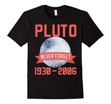 Pluto Never Forget Shirt 1930-2006 | Funny Space T T-Shirt Men Short Sleeve Cheap Price 100 % Cotton Tee Shirts