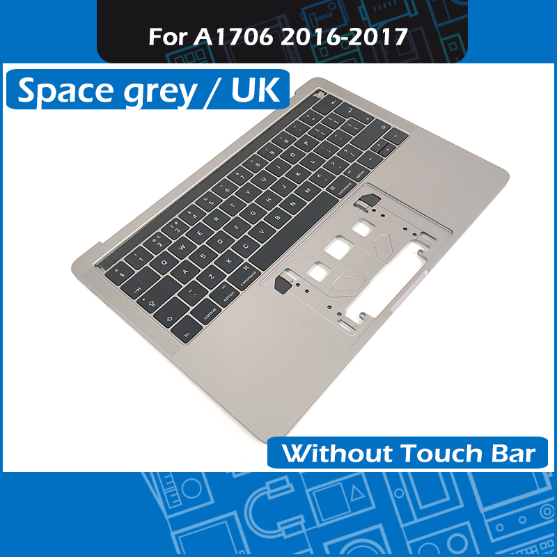 Space Grey A1706 Topcase UK Layout Palm rest for MacBook Pro Retina 13 A1706 Top case with Keyboard Replacement 2016 2017 YearSpace Grey A1706 Topcase UK Layout Palm rest for MacBook Pro Retina 13 A1706 Top case with Keyboard Replacement 2016 2017 Year