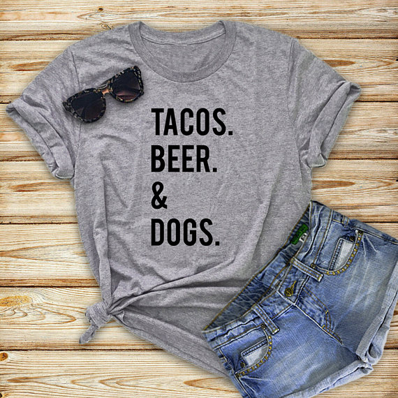 395e2bc4048b Tacos Beer Dogs T Shirt Mothers Day Lifts For Dog Lovers t shirt Women  Funny Graphic tees Cool tshirt-in T-Shirts from Women's Clothing on  Aliexpress.com ...