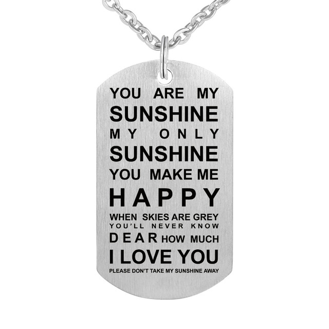 Customed necklace dog tags pendants engraving you are my sunshine customed necklace dog tags pendants engraving you are my sunshine my only sunshine stainless steel pendant mozeypictures Image collections