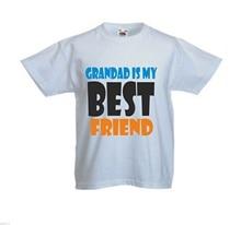 GRANDAD IS MY BEST FRIEND FANTASTIC KIDS T SHIRTS ALL SIZES New Shirts Funny Tops Tee Unisex