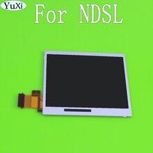 YuXi תחתון נמוך LCD מסך תצוגת תיקון עבור Nintendo DS Lite ND SL