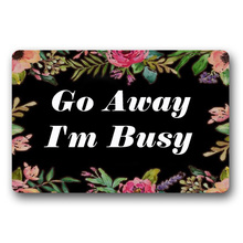 Entrance Floor Mat Non-slip Doormat Go Away Im Busy Door Outdoor Indoor Rubber Non-woven Fabric Top 15.7x23.6 Inch