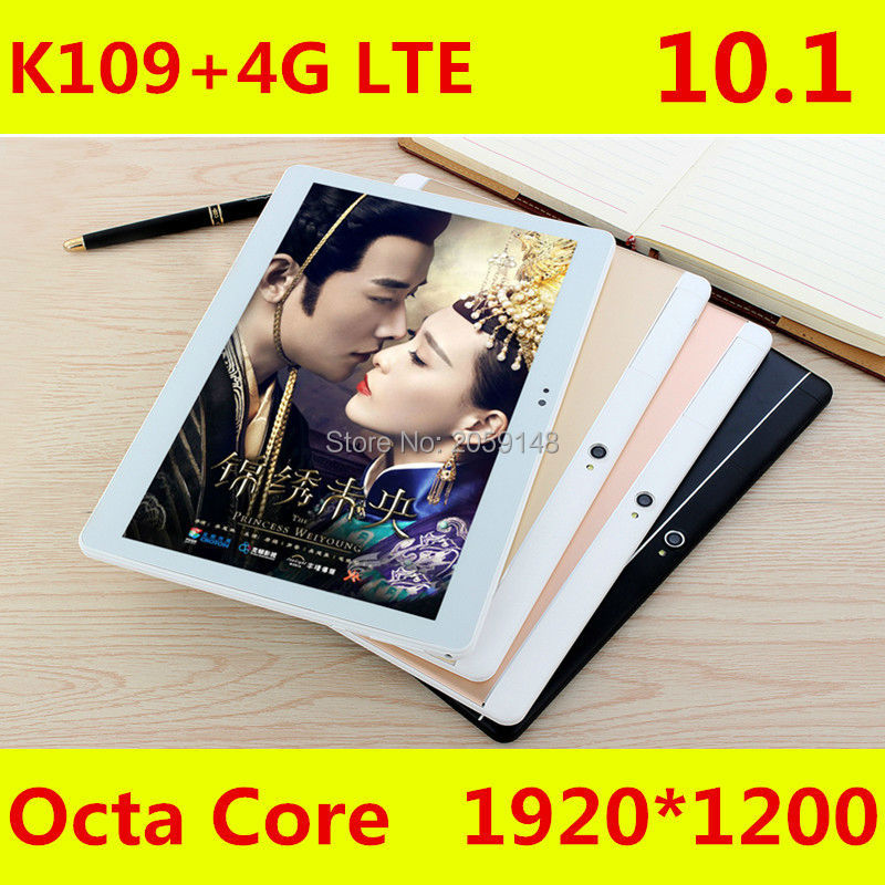 2017 Newest K109 4G LTE Android 6 0 10 1 inch tablet pc octa core 4GB
