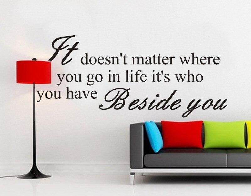 Nezáleží na tom, kam v životě jdete, je to, kdo jste vedle vás Obývací pokoj Pozadí Motto Art Home Decor Wall Sticker