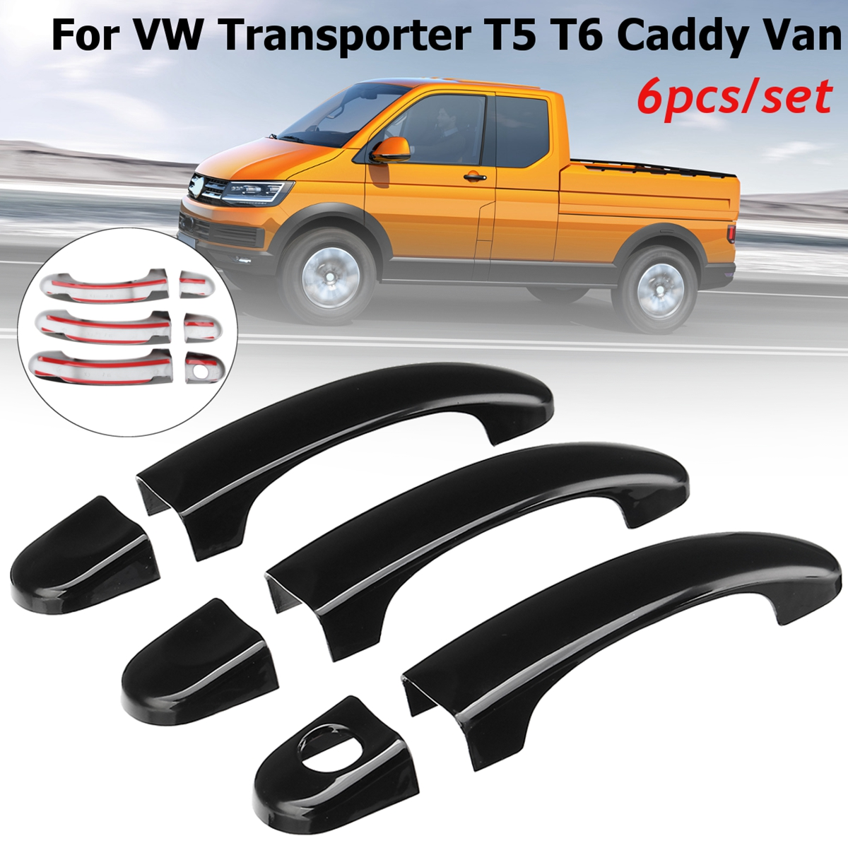 цена на 6pcs Set ABS Gloss Black Car Door Handle Covers For VW T5 TRANSPORTER 2003-2015 for T6 TRANSPORTER 2015-up for CADDY VAN 04-15