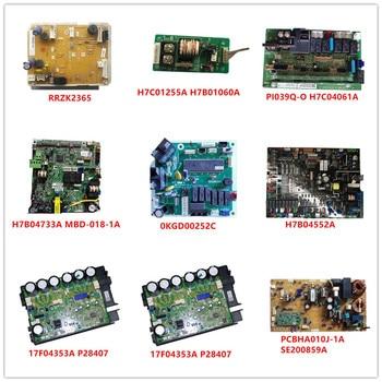 H7C01255A| PI039Q-O H7C04061A| H7B04733A MBD-018-1A| 0KGD00252C| H7B04552A| 17F04353A P28407| PCBHA010J-1A SE200859A
