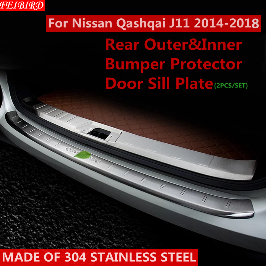 304 Stainless Steel Rear Outer Inner Bumper Protector Door Sill Plate Cover Trim For Nissan Qashqai J11 2014 2015 2016 2017 2018 more fun for kia sorento l 2016 2017 rear bumper inner outer door sill protector plate 2 pcs set