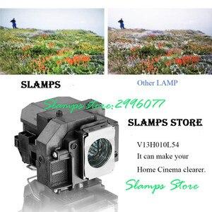 Image 4 - Yüksek Kaliteli ELPL54 V13H010L54 EB S7 EB S7 + EB S72 EB S8 EB S82 EB X7 EB X72 EB X8 EB X8E EB W7 EB W8 için Projektör lambası Epson