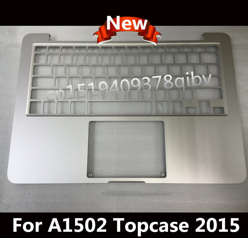 New Top case Per Macbook Pro 13 A1502 Retina Topcase Palmrest No keyboard US no trackpad 2015New Top case Per Macbook Pro 13 A1502 Retina Topcase Palmrest No keyboard US no trackpad 2015
