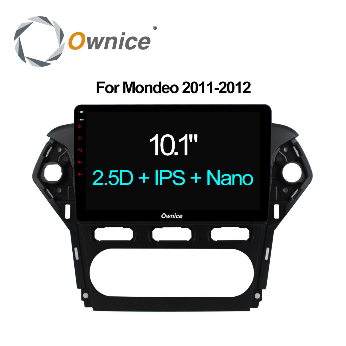 Ownice 10.1 Octa Core Android 6.0 2GB RAM Car DVD GPS Navi Radio For Ford Mondeo 2011-2012 Headunit Stereo Support 2.5D IPS 4G