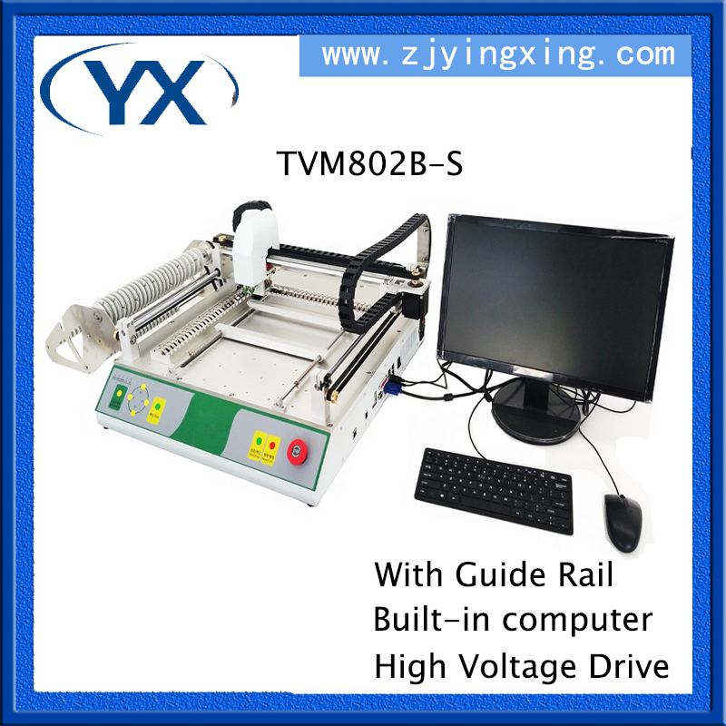 Manual Pick and Place Machine TVM802B S,PCB Assembly Machine,Guide Rail+Built in Computer+High Voltage Drive ,Closed loop motor