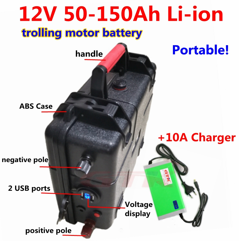 Waterproof 12V Lithium ion battery 12v 50AH 60AH 80AH 120Ah 150Ah for trolling motor boat Solar Energy Storage+10A charger