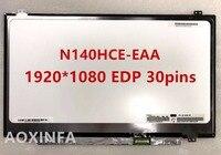 Free shipping LP140WF3 SPL1 LP140WF3 SPD1 LP140WF1 SPB1 N140HCE EAA N140HGE EAB Laptop lcd screen 1920*1080 EDP 30pin