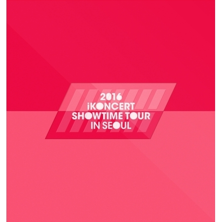 IKON - 2016 IKONCERT SHOWTIME TOUR IN SEOUL LIVE  Release Date 2016.05.04 kpop cnblue come together tour live package release date 2016 08 17 kpop