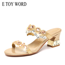 E TOY WORD Rhinestone Slippers Summer Women Fashion wear new Genuine Leather sandals ladies outdoor thick heel slippers