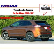 Liislee Car Rearview Reverse Parking Camera For Ford Edge 2015~2017 Trunk Handle / HD CCD Rear View Camera / Parking line