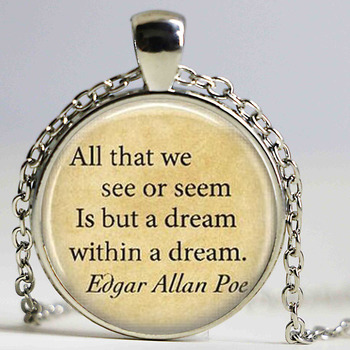 Edgar Allan Poe Book Necklaces All that we see or seem Is but a Dream Within A Dream Literary Quote Inspirational image