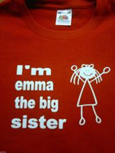 IM THE BIG SISTER (WITH YOUR NAME) FANTASTIC FUNNY T SHIRT ALL SIZES AND COLOU