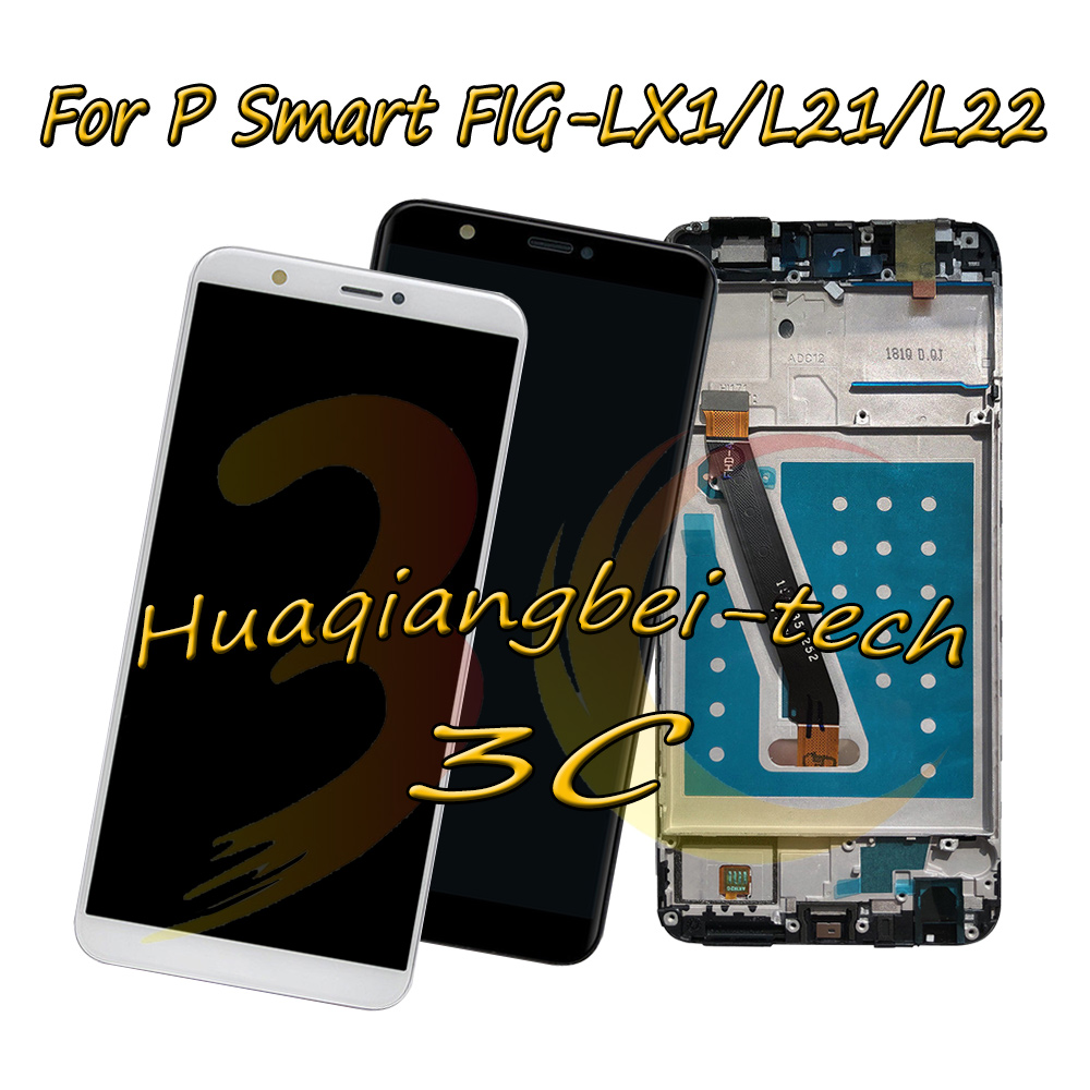 5.65 New For Huawei P Smart FIG-LX1 / FIG-LA1 / FIG-L21 / FIG-L22 Full LCD DIsplay +Touch Screen Digitizer Assembly With Frame5.65 New For Huawei P Smart FIG-LX1 / FIG-LA1 / FIG-L21 / FIG-L22 Full LCD DIsplay +Touch Screen Digitizer Assembly With Frame