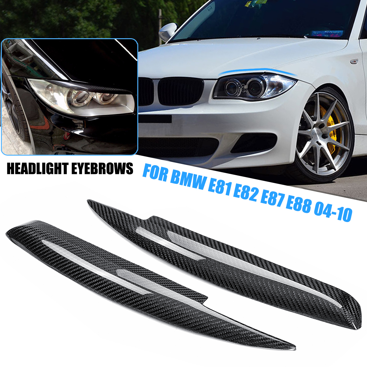 Carbon Fiber Car Headlight Eyebrows Eyelids Cover For BMW E81 E82 E87 E88 2004-2010 for bmw e36 318i 323i 325i 328i m3 carbon fiber headlight eyebrows eyelids 1992 1998