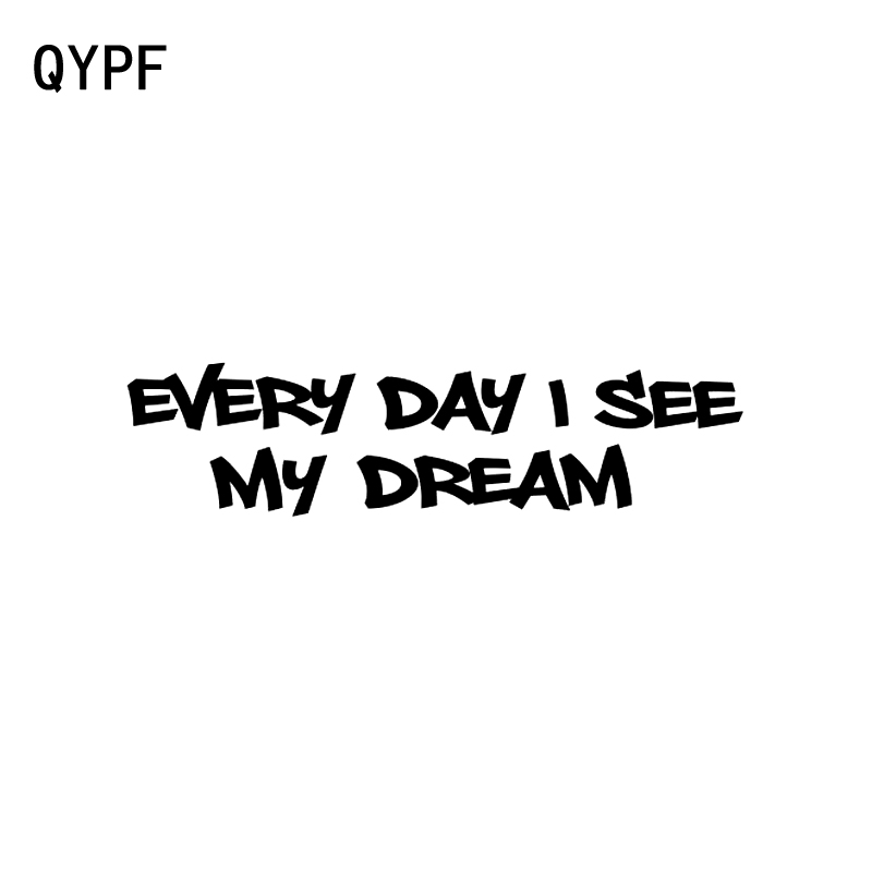 QYPF 17.3CM*4.2CM Funny Every Day I Lake My Dream Car