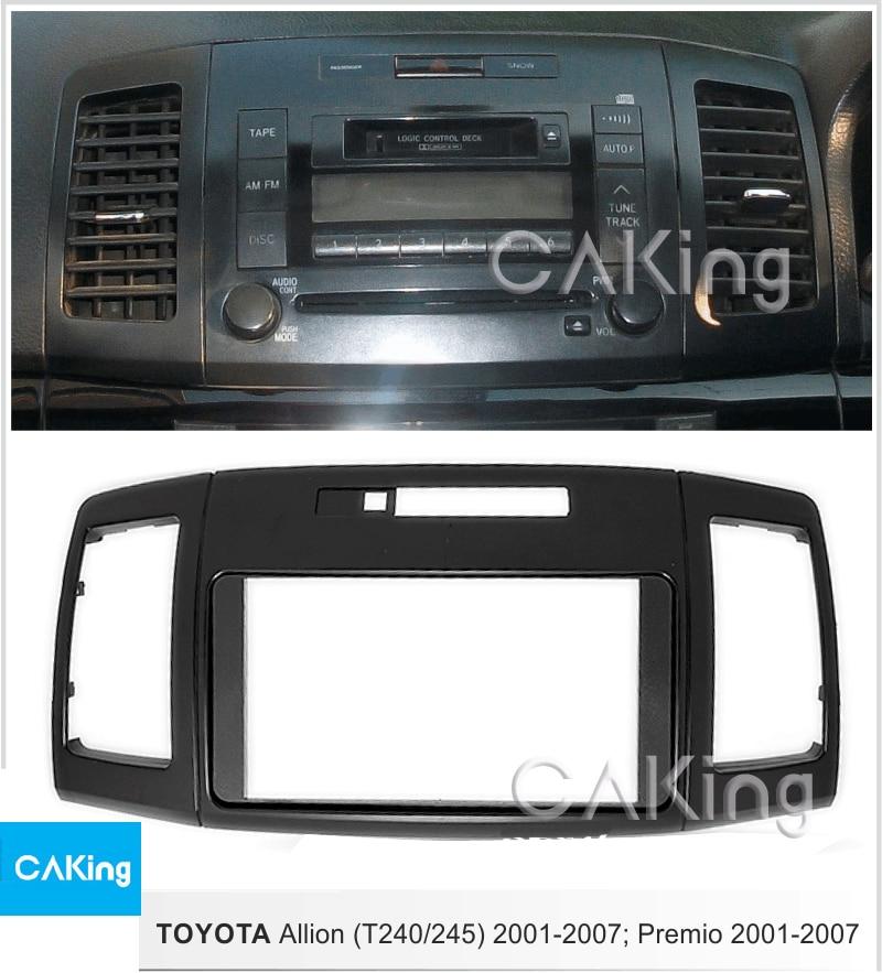 Car Fascia Radio Panel for Toyota Allion T240 245 Premio 2001 2007 Dash Kit Install Facia
