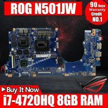 N501JW placa base de Computadora Portátil para ASUS N501J UX501J G501J G501JW UX50JW FX60J mianherboard N501JW 8G RAM rev2.1 I7-4720 cpu.