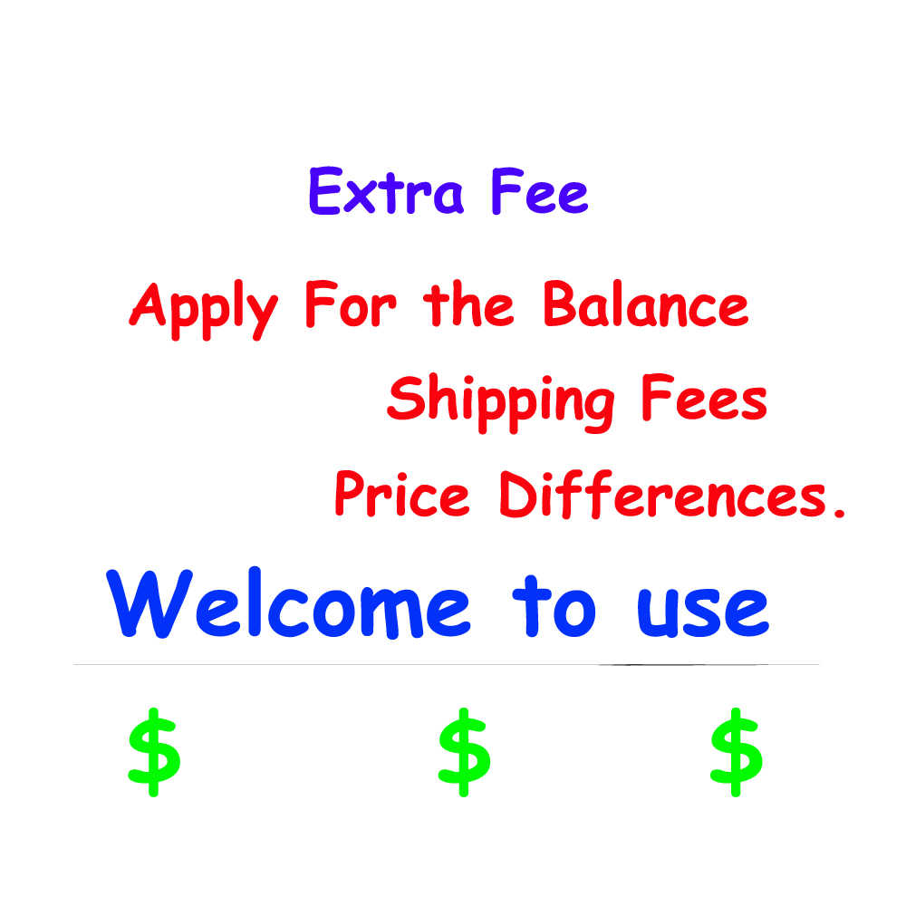 0.01 Extra Fee The Payment Apply For the Balance Shipping Fees Price Differences