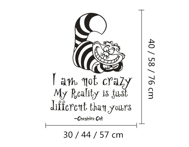 Alice in wonderland wall sticker cheshire cat quotes i am not crazy vinyl decals room wall art decoration diy home decor in wall stickers from home