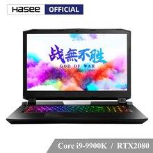"""Hasee GX10-CR9Plus (Intel Core i9-9900K+RTX 2080/32GB RAM/512G SSD+2T HDD/17.3"""" IPS 144Hz 72%NTSC/RGB Keyboard/Killer Wireless)"""