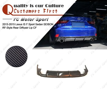 Car Accessories Carbon Fiber SB RF-Style Rear Diffuser Fit For 2013-2015 Lexus IS F Sport Sedan Rear Diffuser Lip