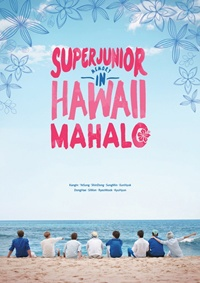 PHOTOBOOK - SUPER JUNIOR MEMORY IN HAWAII - MAHALO (Photobook (200P) KPOP bigbang 2012 bigbang live concert alive tour in seoul release date 2013 01 10 kpop