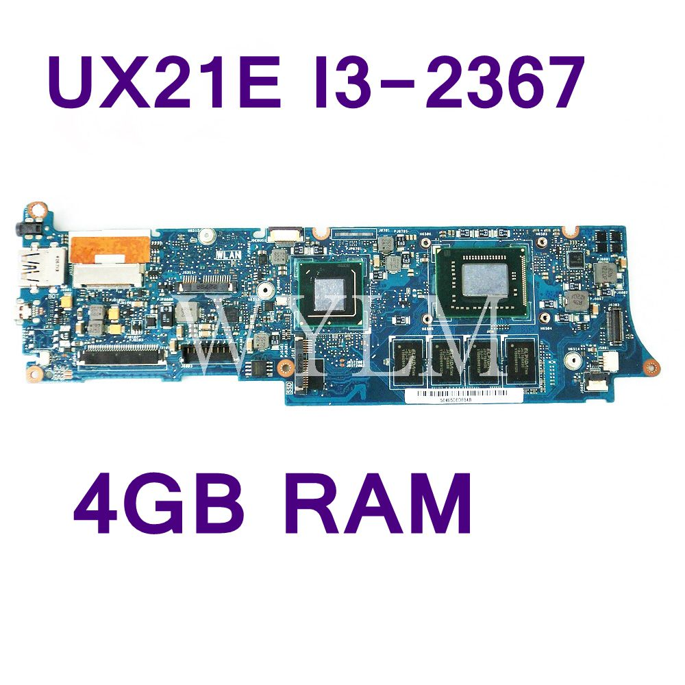 UX21E With i3-2367 CPU 4GB RAM Mainboard For ASUS UX21 UX21E Laptop Motherboard 60-N93MB2B00 100% Tested Working free shipping ux21e for asus laptop motherboard mainboard i3 cpu 4g qs67 chipset usb3 0 with 100% tested