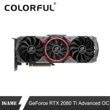 カラフルな RTX 2080Ti 高度な OC グラフィックカード 2080 ti 11 グラム Nvidia チューリング GPU GDDR6 1635 用 Pc ゲーム geForce ビデオカード