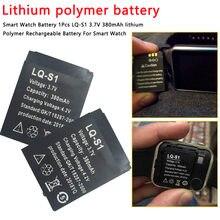 Batterie lithium-polymère Rechargeable pour montre connectée, 1 pièces, LQ-S1 V, 3.7 mAh, pour modèles 380, DZ09, QW09, W8, A1, V8, X6
