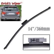 """Стеклоочистителя Erick 1"""" заднего стеклоочистителя для BMW 3 серии E91 Touring Estate 05-12 316i 318d 318i 320d xDrive 320i 320 xd 325i 330i"""