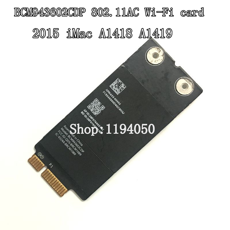 2015 A1418 A1419 Wi-Fi 802.11ac and Bluetooth 4.0 Airport Map BCM943602CDP