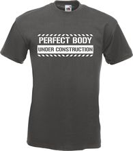 Perfect Body Under Construction Fat  Funny T-Shirt TShirt All Szs Clrs New T Shirts Tops Tee