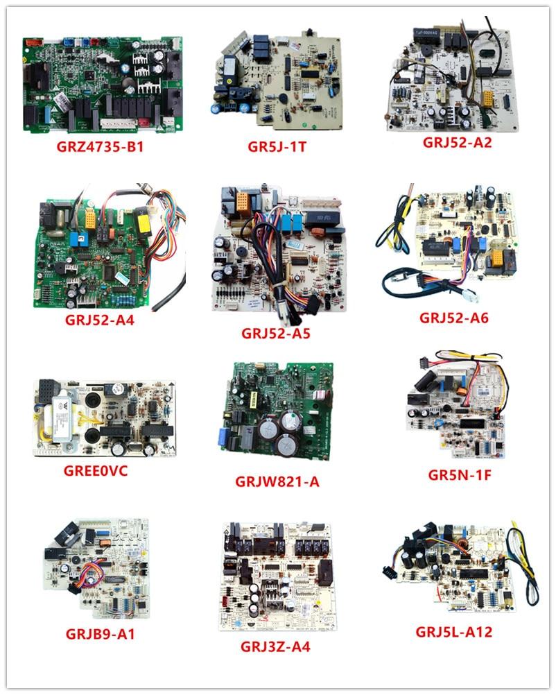 GRZ4735-B/B1| GR5J-1T| GRJ52-A2/A4/A5/A6| GREE0VC| GRJW821-A| GR5N-1F| GRJB9-A1| GRJ5L-A4/A12 Used Good Working