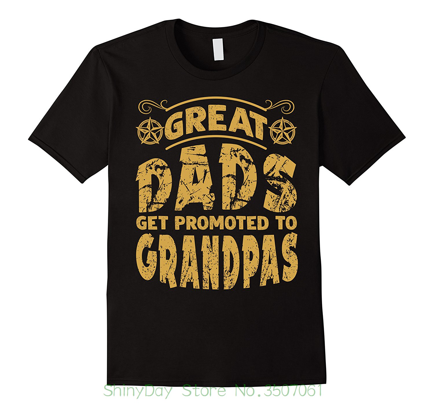 Sleeve Men Tshirt Fashion Great Dads Get Promoted To Grandpas Fathers Day Gifts Shirt