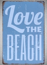 1 pc love the beach surfing seaside kayak Tin Plate Sign wall plaques man cave Decoration Dropshipping Poster metal